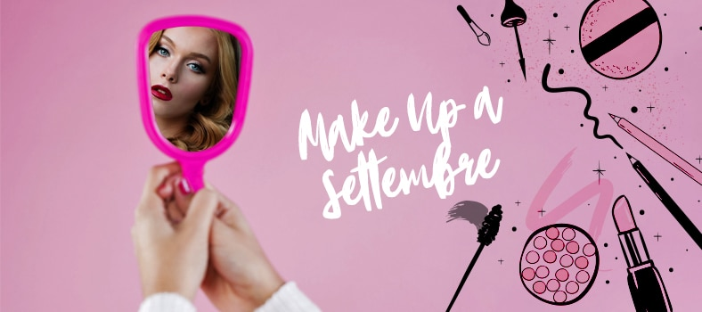Le tendenze make up di Settembre